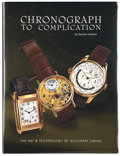 Timepieces:Other , Chronograph To Complication By Bertram Kalisher. ...