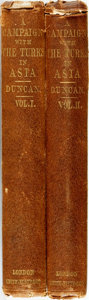 Books:World History, Charles Duncan. A Campaign with the Turks in Asia. London:Smith, Elder, 1855. Two volumes. Original cloth binding.... (Total:2 Items)