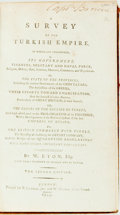 Books:World History, W. Eaton. A Survey of the Turkish Empire. London: Cadell andDavies, 1799. Second edition. Contemporary calf. Front ...