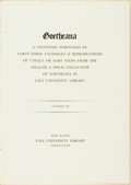 Books:Biography & Memoir, [Goethe, subject]. A Centenary Portfolio of Goetheana. New Haven: Yale University Library, 1932. Includes 43 facsimi...