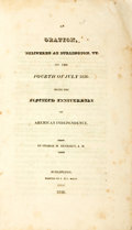 Books:Americana & American History, [Anti-Slavery]. George W. Benedict. An Oration, Delivered atBurlington, VT. on the Fourth of July, 1826. Being the Fift...