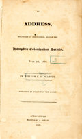 Books:Americana & American History, [Slavery]. William B.O. Peabody. An Address Delivered atSpringfield, Before the Hampden Colonization Society, July4th,...
