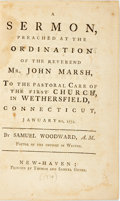 Books:Religion & Theology, Woodward, Samuel: A SERMON, PREACHED AT THE ORDINATION OF THE REVEREND MR. JOHN MARSH, TO THE PASTORAL CARE OF THE FIRST CHURC...