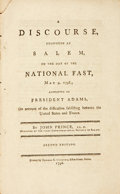 Books:Religion & Theology, Prince, John: A DISCOURSE, DELIVERED AT SALEM, ON THE DAY OF THE NATIONAL FAST, MAY 9, 1798; APPOINTED BY PRESIDENT ADAMS, ON ...