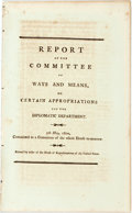 Books:Americana & American History, United States: REPORT OF THE COMMITTEE OF WAYS AND MEANS, ONCERTAIN APPROPRIATIONS FOF [sic] THE DIPLOMATIC DEPARTMENT. 5THM...