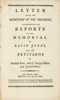 Books:Americana & American History, Treasury: LETTER FROM THE SECRETARY OF THE TREASURY, ACCOMPANYINGHIS REPORTS ON THE MEMORIAL OF DAVID JONES, AND THE PETITION...