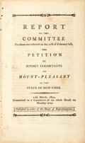 Books:Americana & American History, United States: REPORT OF THE COMMITTEE TO WHOM WAS REFERRED ON THE21ST OF FEBRUARY LAST, THE PETITION OF SUNDRY INHABITANTS O...