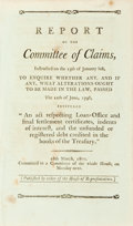 Books:Americana & American History, United States: REPORT OF THE COMMITTEE OF CLAIMS, INSTRUCTED ON THE13TH OF JANUARY LAST, TO ENQUIRE WHETHER ANY, AND IF ANY, ...