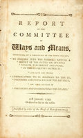 "Books:Americana & American History, United States: REPORT OF THE COMMITTEE OF WAYS AND MEANS,INSTRUCTED BY A RESOLUTION OF THE NINTH INSTANT, ""TO ENQUIRE INTOTH..."