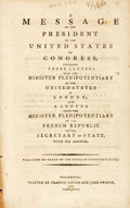 Books:Americana & American History, United States: A MESSAGE OF THE PRESIDENT OF THE UNITED STATES TOCONGRESS, ENCLOSING THREE LETTERS FROM THE MINISTER PLENIPOT...