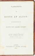 Books:Americana & American History, [Slavery]. Rev. Edward Beecher. Narrative of Riots at Alton: inConnection with the Death of Rev. Elijah P. Lovejoy. ...