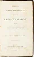 Books:Americana & American History, [Anti-Slavery]. [Lewis Clarke]. Interesting Memoirs andDocuments Relating to American Slavery, and the GloriousStruggl...