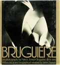 Books:Photography, [Francis Bruguiere]. James Enyeart. Bruguiere His Photographs and His Life. New York: Alfred A. Knopf, 1977. First e...