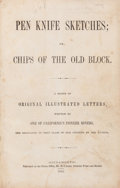 Books:Americana & American History, [Gold Rush]. [Alonzo Delano]. Two Illustrated Gold Rush Titles.Including: Pen Knife Sketches; or, Chips of the O...(Total: 3 Items)
