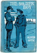 Books:Children's Books, William T. Adams (as Oliver Optic). The Soldier Boy.Chicago: M.A. Donohue, [n.d.]. Original cloth binding. Rubbing ...