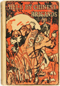 Books:Children's Books, Charles Gilson. Held by Chinese Brigands. New York: Dodd,Mead, 1927. Later printing. Original cloth binding, with r...