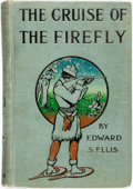Books:Children's Books, Edward S. Ellis. The Cruise of the Firefly. John C. Winston,[1906]. Original cloth binding. Spine rubbed. Covers a ...