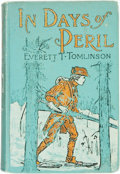 Books:Children's Books, Everett T. Tomlinson. In Days of Peril. New York: A.L. Burt,[1901]. Original cloth binding. Spine and covers rubbed...