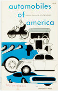 Books:Science & Technology, [Automobiles]. Ralph Busick, editor. Automobiles of America. Detroit: Wayne State, 1968. Second, revised edition. Fr...
