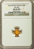 California Fractional Gold , 1875 50C Indian Octagonal 50 Cents, BG-946, R.4, MS65 ProoflikeNGC....