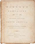 Books:Americana & American History, [American Revolution]. Lieutenant-Colonel [Banastre] Tartleton.A History of the Campaigns of 1780 and 1781, in the Sout...