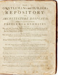 Books:Art & Architecture, Edward Hoppus. The Gentleman's and Builder's Repository, or, Architecture Display'd...London: A. Bettesworth, et al,...