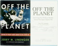 Books:Biography & Memoir, [Space Exploration]. Jerry M. Linenger. INSCRIBED. Off thePlanet. Surviving Five Perilous Months Aboard the SpaceStati...