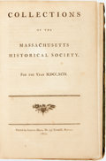 Books:Americana & American History, Massachusetts Historical Society: Collections of the MassachusettsHistorical Society, for the Year M, DCC, XCIX. Boston: Sa...
