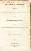 Books:Americana & American History, Kendall, Amos: KENDALL'S EXPOSITOR FOR 1841: CONTAINING AN EPITOMEOF THE PROCEEDINGS OF CONGRESS AT THE MEMORABLE EXTRA SESSI...