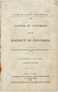 Books:Americana & American History, [Weld, Theodore Dwight]. The Anti-Slavery Examiner. The Power ofCongress over the District of Columbia. New Yor...