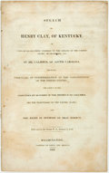 Books:Americana & American History, [Henry Clay]. Speech of Henry Clay, on Certain ResolutionsOffered to the Senate by Mr. Calhoun...The Subject of theAbo...