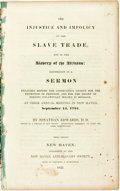 Books:Religion & Theology, [Anti-Slavery]. Jonathan Edwards. The Injustice and Impolicy of the Slave Trade, and of the Slavery of the Africans. ...