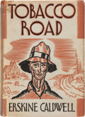 Books:Literature 1900-up, Erskine Caldwell. Tobacco Road. New York: Charles Scribner'sSons, 1932. First edition. ...