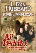 Books:Mystery & Detective Fiction, [L. Ron Hubbard]. Kevin J. Anderson. Ai! Pedrito!- WhenIntelligence Goes Wrong. Bridge Publications, 1998. First ed...