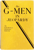 Books:Children's Books, Laurence Dwight Smith. The G-Men in Jeopardy. New York:Grosset & Dunlap, [1938]. Reprint. Original cloth binding. F...