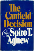Books:Mystery & Detective Fiction, Spiro T. Agnew. The Canfield Decision. [Chicago]: Playboy Press, [1976]. First edition. Publisher's binding and orig...