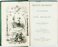 "Books:Literature Pre-1900, Marion Southwood. ""Beauty and Booty,"" The Watchword of NewOrleans. New York: M. Doolady, 1867. Assumed first editio..."