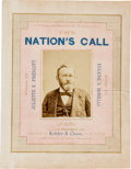 "Autographs:U.S. Presidents, [Ulysses S. Grant]. ""The Nation's Call"" Sheet Music, 1879,..."