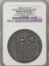 1808 Washington Benevolent Society -- Mount Removed -- NGC Details. AU. Baker-327, Julian-RF-23a. Silver, 42mm