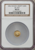 California Fractional Gold: , 1852 50C Liberty Round 50 Cents, BG-407, R.4, MS63 NGC. NGC Census:(3/1). PCGS Population (13/3). ...