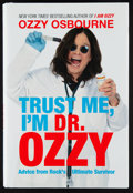 "Miscellaneous Collectibles:General, Ozzy Osbourne Signed ""Trust Me I'm Dr. Ozzy"" Hardcover Book. ..."