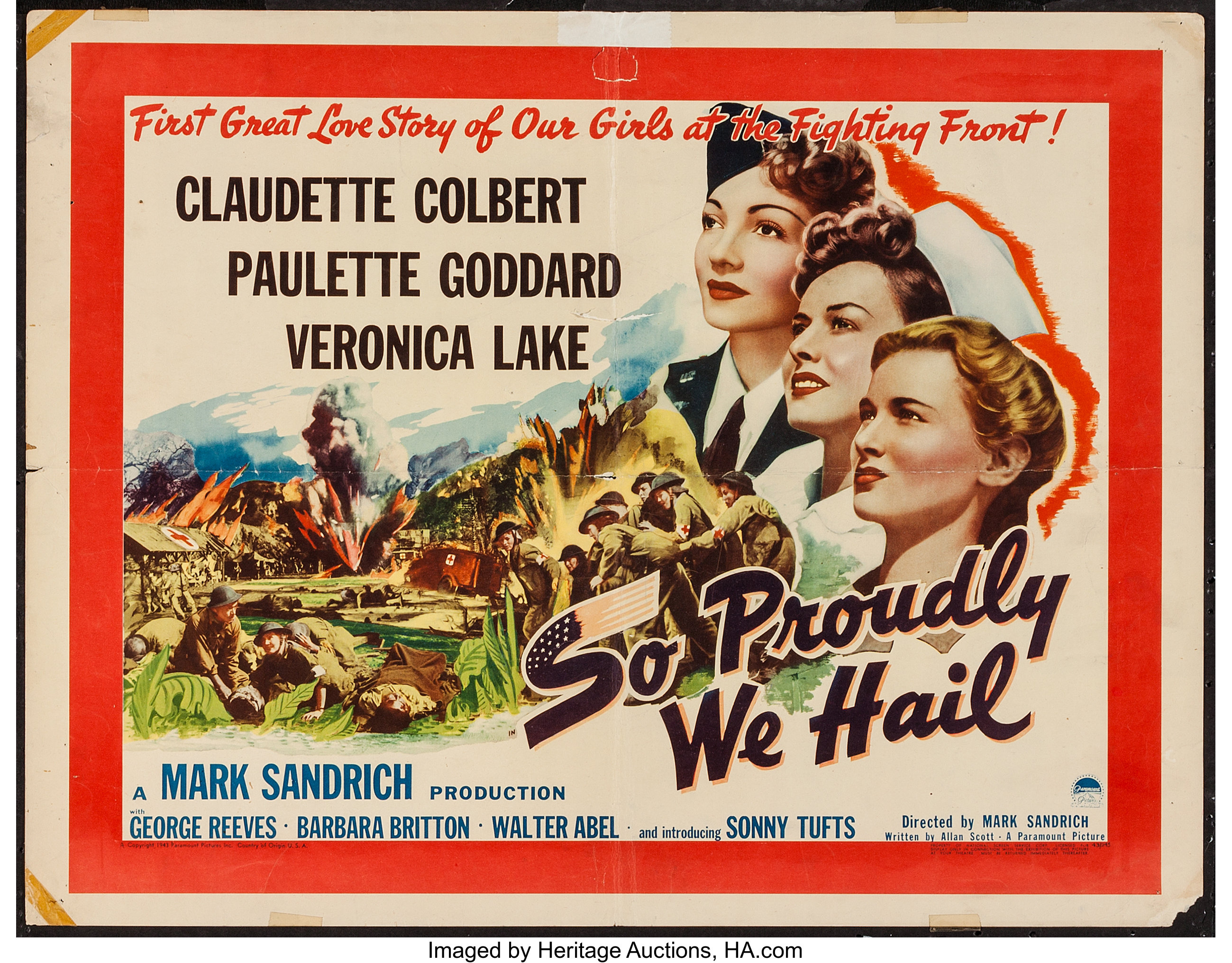 "So Proudly We Hail (Paramount, 1943). Half Sheet (22"" X 28"") Style ..."