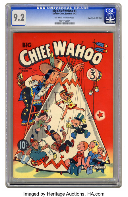 Big Chief Wahoo #3 Mile High pedigree (Eastern Color, 1942) CGC NM- 9.2 Off-white to white pages. Here's the highest-graded ...