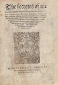 Books:Medicine, [Alexis [Alessio] of Piedmont] [Girolamo Ruscelli, attributed to].The Secretes of the Reverende Maister Alexis of Piemo...