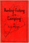 Books:Science & Technology, L.L. Bean. Hunting-Fishing and Camping. Freeport, Maine: L.L. Bean, 1944. Fifth edition. Octavo. Original cloth bind...