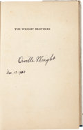 Autographs:Inventors, Orville Wright Signed Copy of Fred C. Kelley's Book, The WrightBrothers....