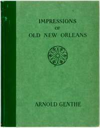 [Featured Lot]. Arnold Genthe, photographer. Impressions of Old New Orleans. New York: George H