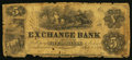 Obsoletes By State:Tennessee, Murfreesboro, TN- Exchange Bank $5 July 1, 1856. ...