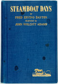 Books:Americana & American History, Fred Erving Dayton. Steamboat Days. New York: Frederick A.Stokes, 1925. First edition. Original cloth binding. Some...