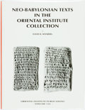 Books:Reference & Bibliography, David Weisberg. Neo-Babylonian Texts in the Oriental InstituteCollection. Chicago: Oriental Institute, [2003]. Quar...